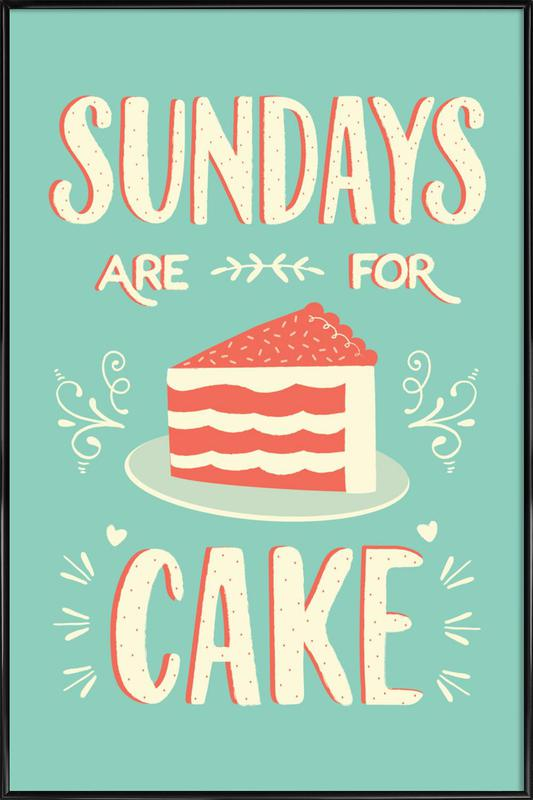 Sundays Are For Cake Framed Poster