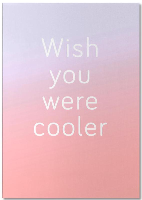 Wish You Were Cooler Notizblock | Dekoration > Accessoires | Mehrfarbig | Papier
