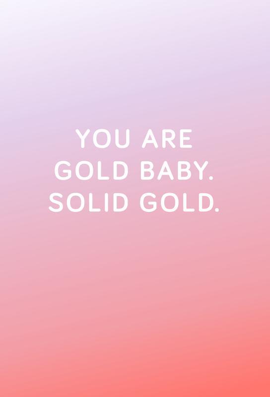 You Are Gold Baby Alu Dibond Druck | Dekoration > Bilder und Rahmen > Poster | Mehrfarbig | Aluminium