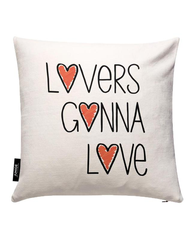 Lovers Gonna Love Cushion Cover