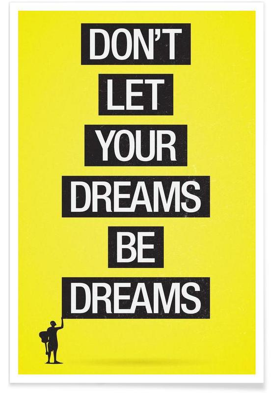 Dreams be dreams poster