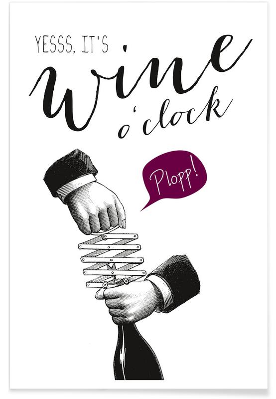 Wine o´clock Premium Poster | Dekoration > Bilder und Rahmen > Poster | Mehrfarbig