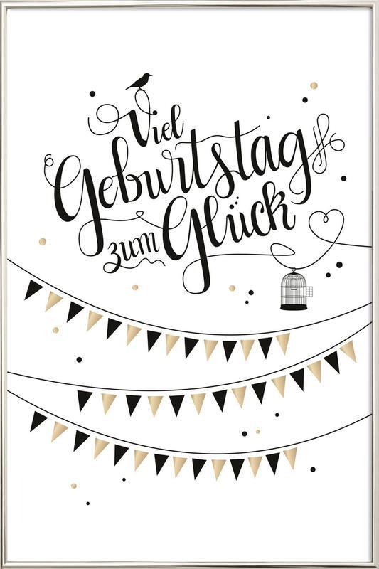 Viel Geburtstag zum Glück Poster im Alurahmen | Dekoration > Bilder und Rahmen > Poster | Mehrfarbig
