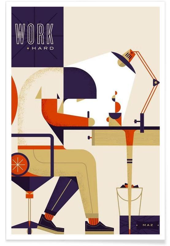 Work Hard -Poster