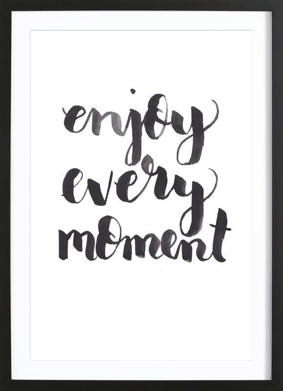 Enjoy Every Moment -Bild mit Holzrahmen