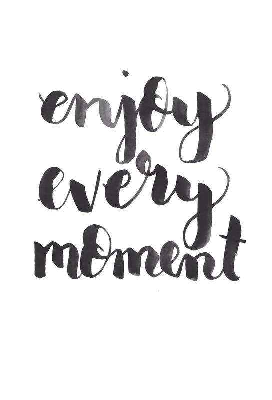 Enjoy Every Moment acrylglas print