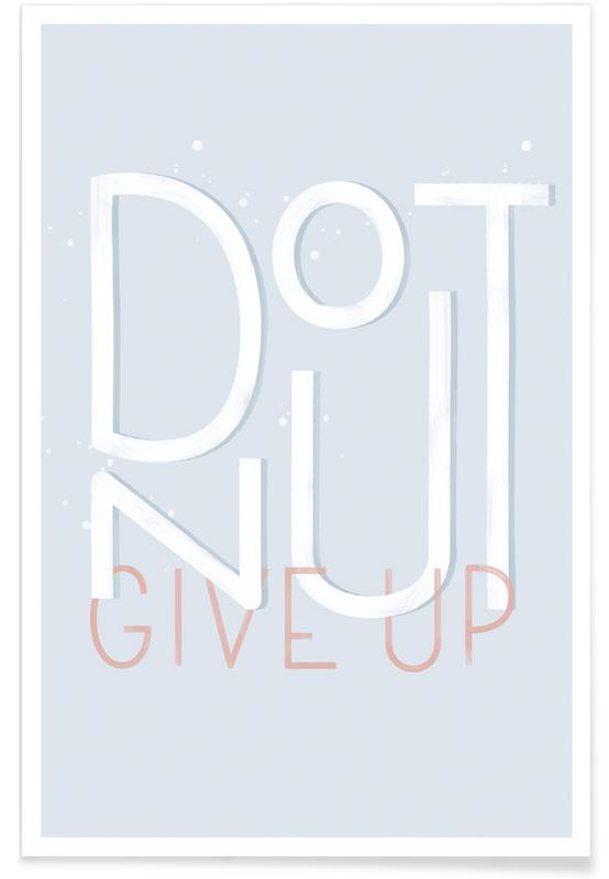 Donut Give Up Premium Poster