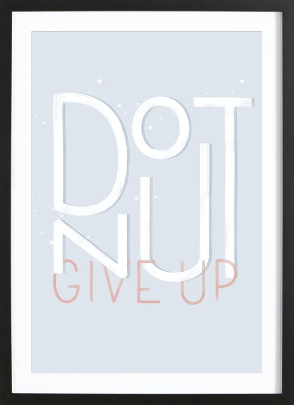Donut Give Up Premium Poster gerahmt
