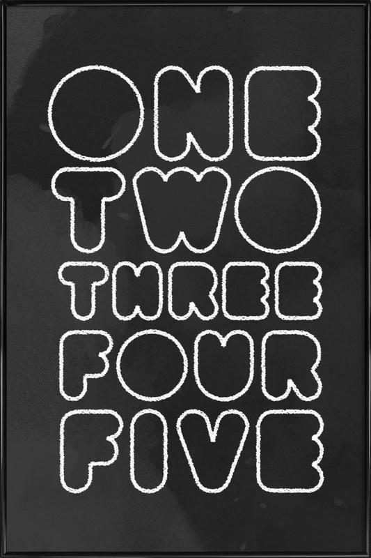 One Through Five Gerahmtes Poster