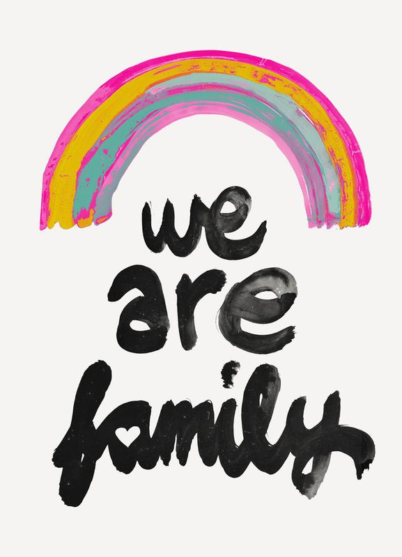 We Are Family -Leinwandbild