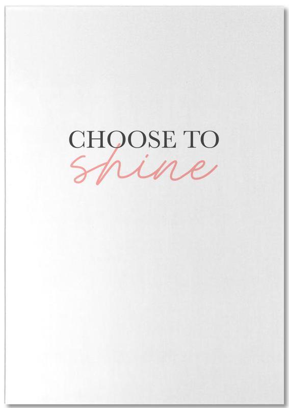 Choose To Shine Notepad