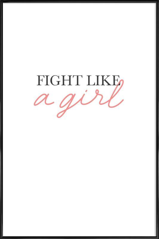 Fight Like A Girl -Bild mit Kunststoffrahmen