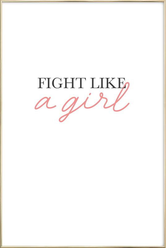 Fight Like A Girl Poster in Aluminium Frame