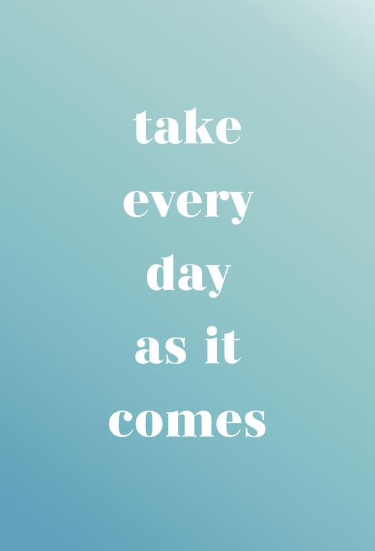 Take Every Day acrylglas print