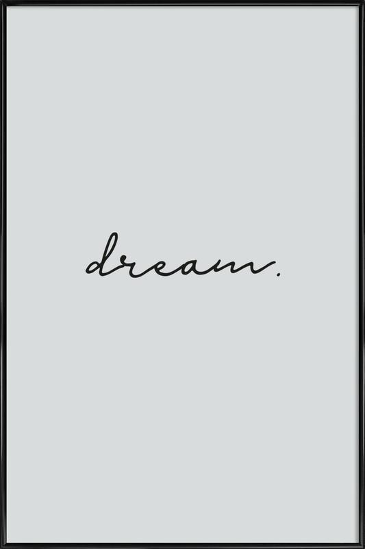 Dream Framed Poster