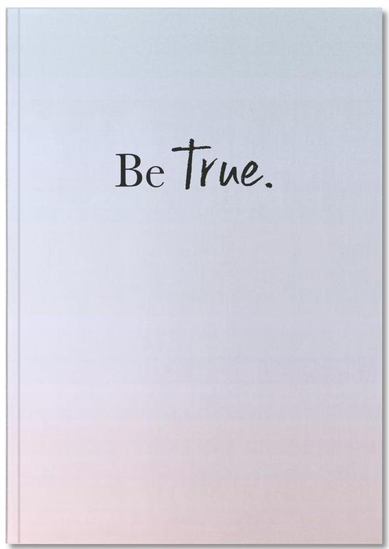 Be True Notebook