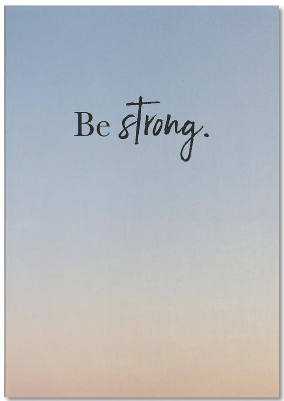 Be Strong bloc-notes