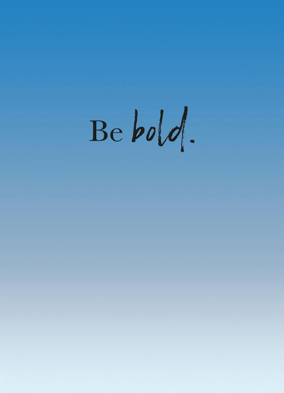 Be Bold -Leinwandbild