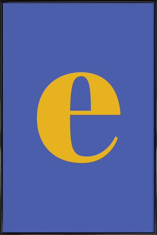 Blue Letter E Gerahmtes Poster | Dekoration > Bilder und Rahmen > Poster | Mehrfarbig