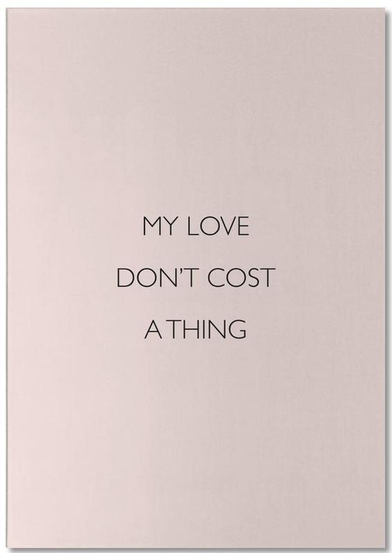 My Love Don't Cost a Thing Notepad