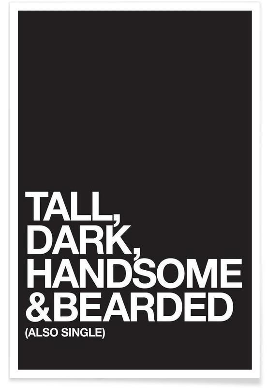 Tall Dark Poster