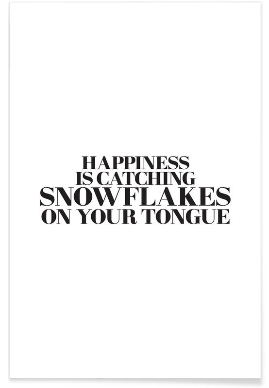 Snowflakes On Your Tongue poster