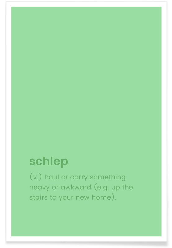 Schlep poster