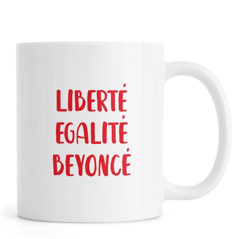 Liberté Egalité Beyoncé Mug