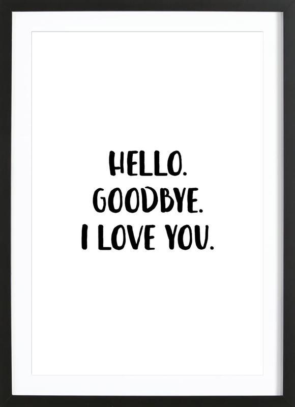 Hello Goodbye -Bild mit Holzrahmen