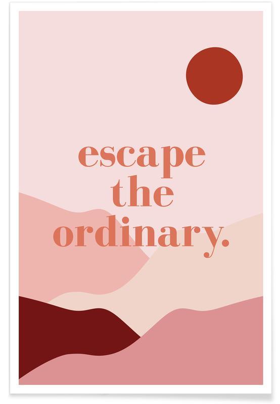 Escape the Ordinary Poster