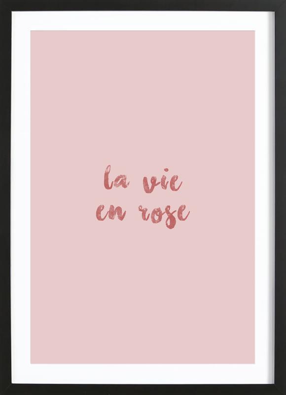 La Vie En Rose -Bild mit Holzrahmen