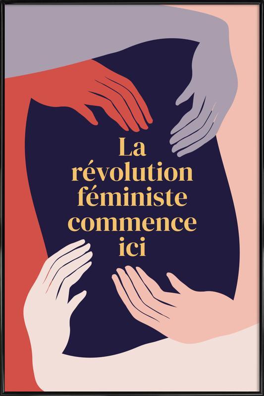 La Révolution Féministe Commence Ici II Framed Poster