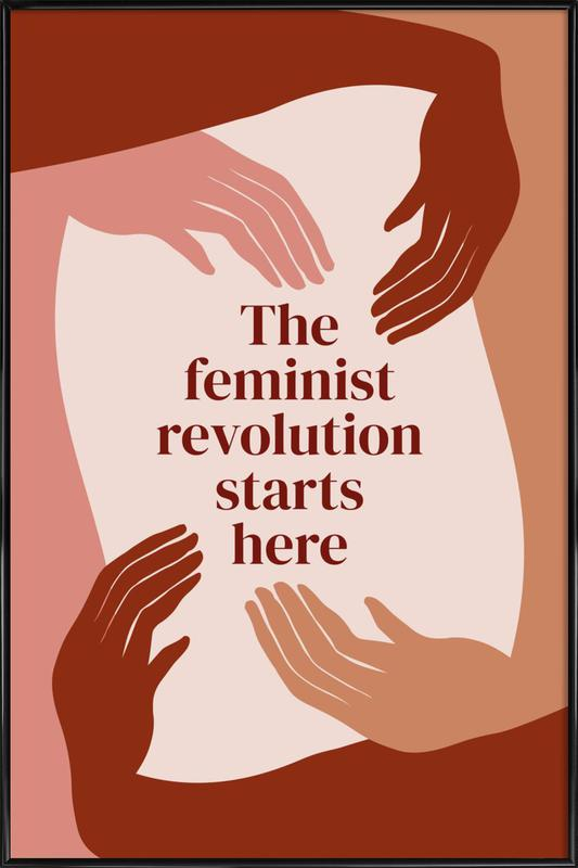 The Feminist Revolution Starts Here I Framed Poster