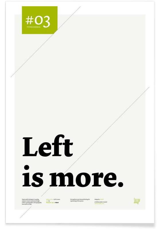 Left is more Poster