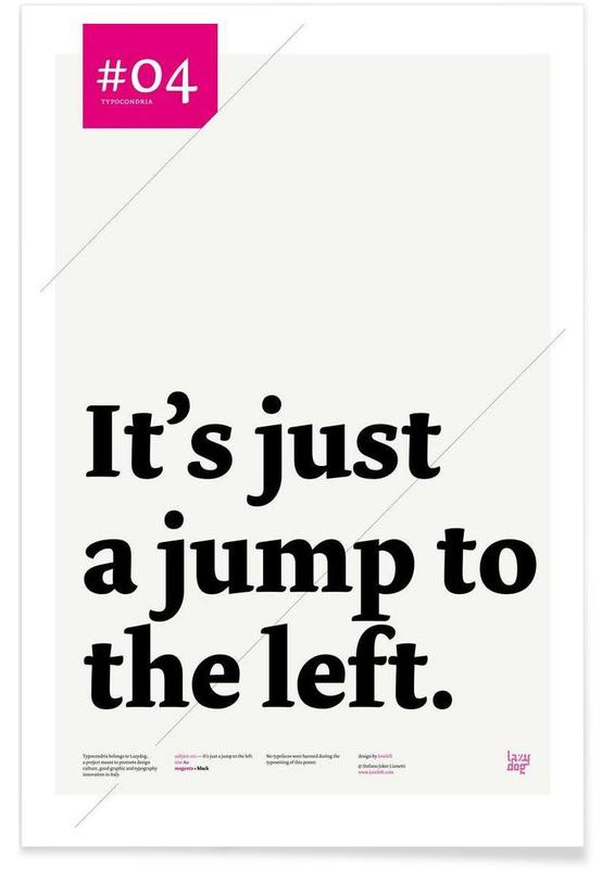 It's just a jump to the left affiche