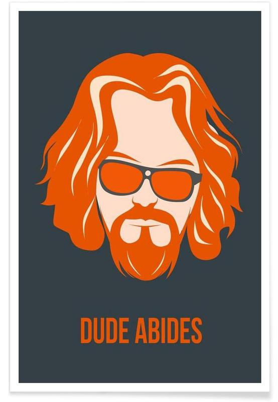 Dude Abides Orange Poster Poster