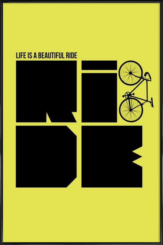 Life is a Ride Poster ingelijste poster