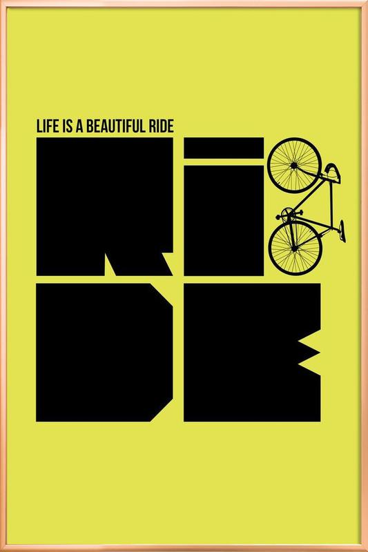 Life is a Ride Poster poster in aluminium lijst