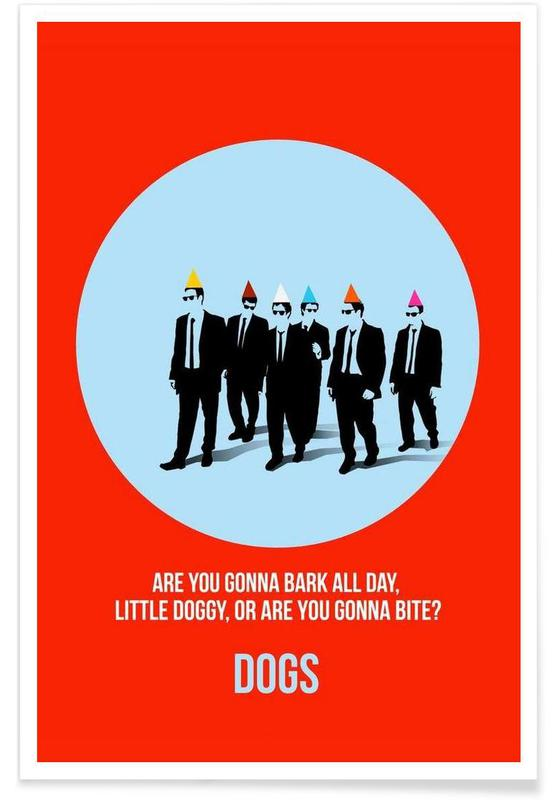 Dogs Poster 2 Poster
