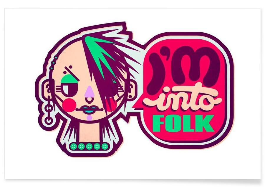 I'm into Folk poster